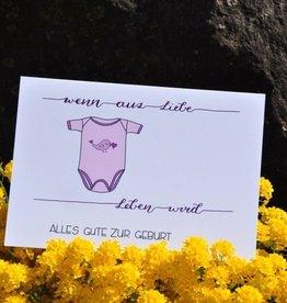 Sandra Künzler Geburtskarte - Wenn aus Liebe Leben wird - Body rosa