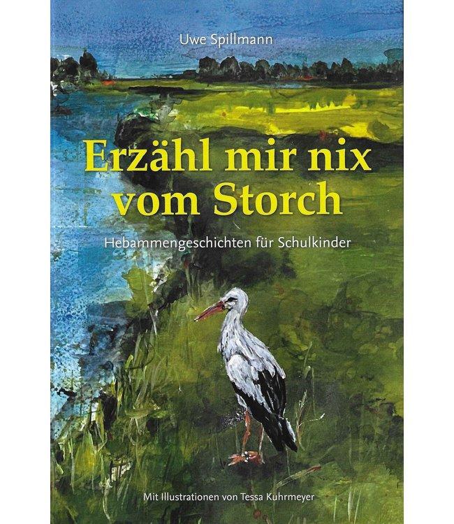 Spillmann Livre de lecture - Ne me dites rien sur la cigogne - Uwe Spillmann - en allemand - Copy
