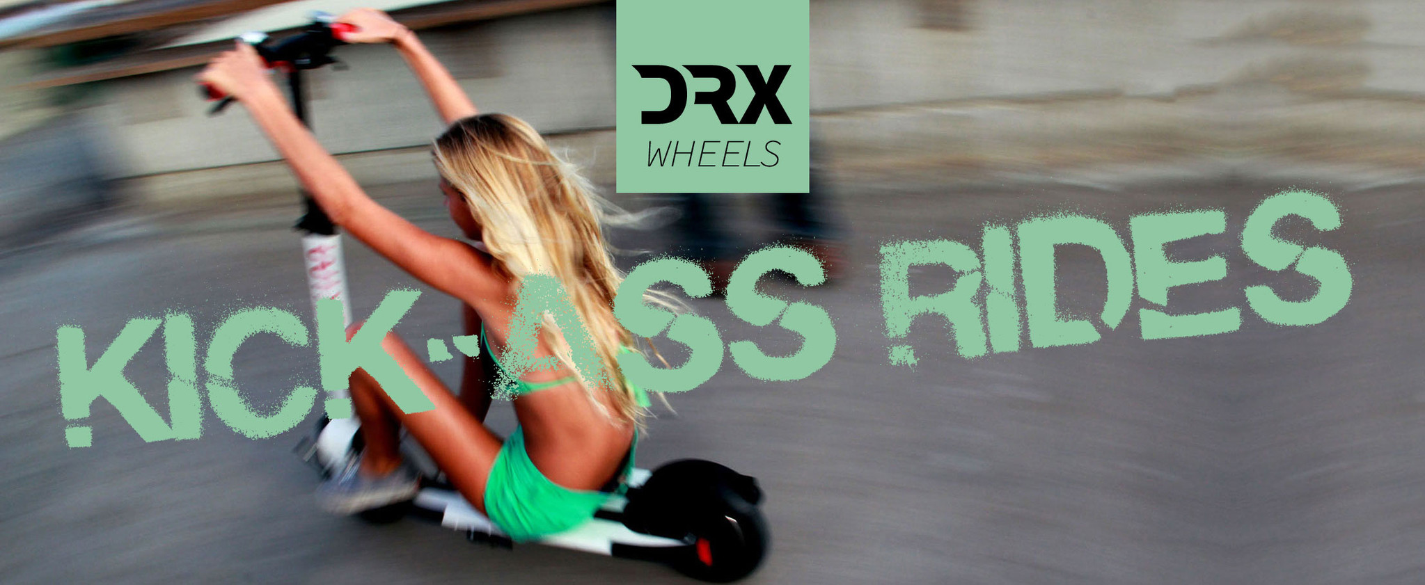 DRX wheels | kick-ass rides!