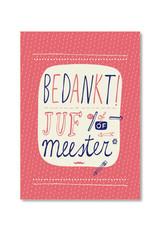 Uitgeverij Snor Bedankt Juf/Meester