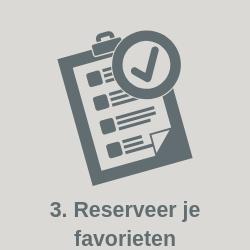 Stap 3: Reserveer je favorieten