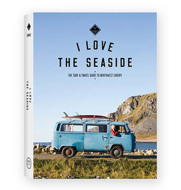 I Love The Seaside I Love the Seaside Northwest Europe