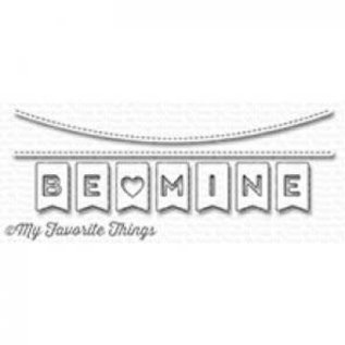 My Favourite Things Be mine banner die-namics
