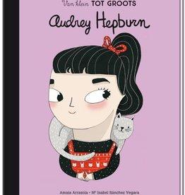 Van klein tot groots: Audrey Hepburn