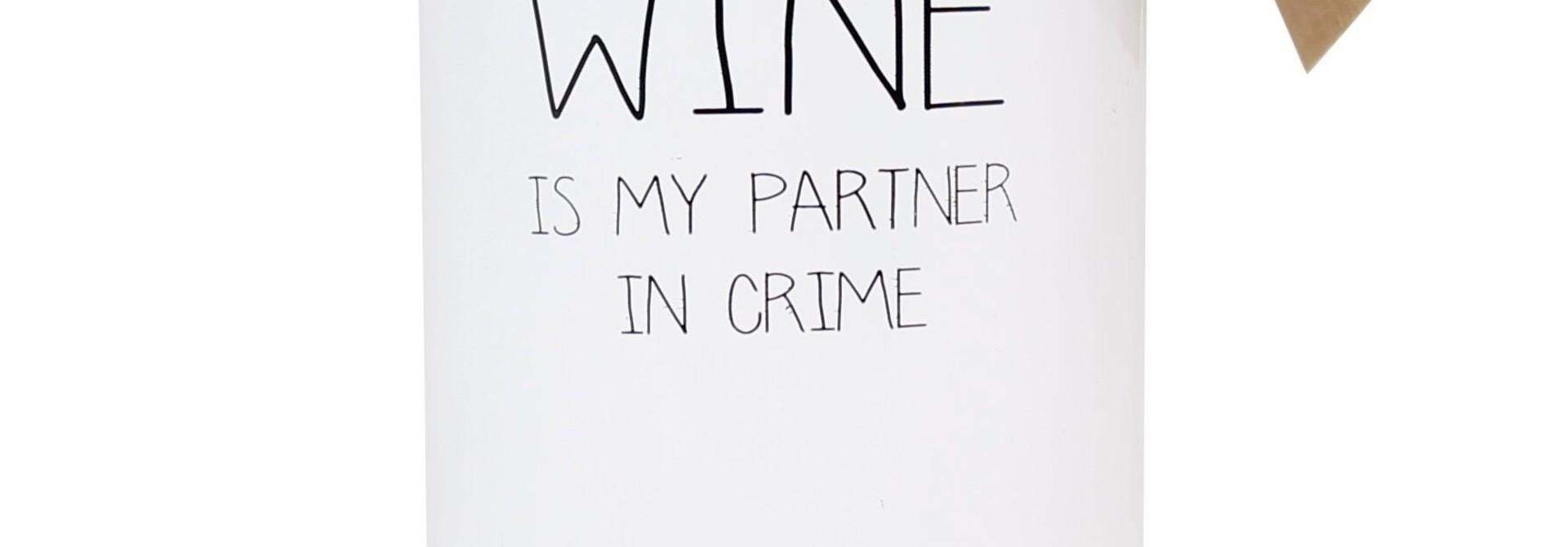 Bio Sojakaars - WINE IS MY PARTNER IN CRIME - Geur Fresh Cotton