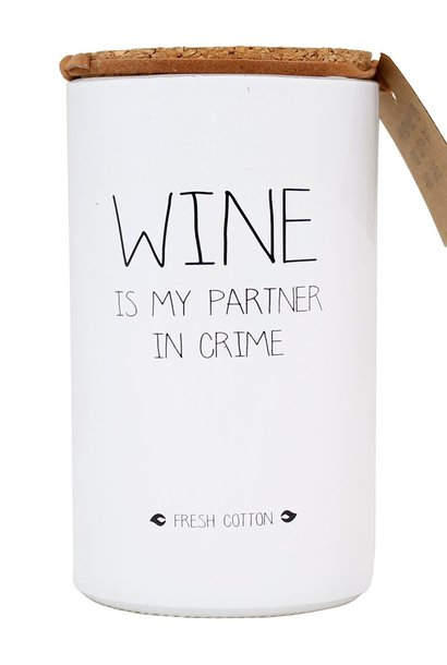 Bio Sojakaars - WINE IS MY PARTNER IN CRIME - Geur Fresh Cotton