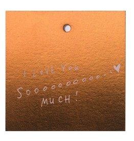 Cadeaukaartje love you soooo
