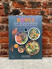 Bowls of Goodness - Nina Olsson