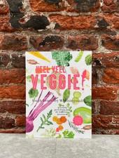 Heel Veel Veggie! - Hugh Fearnley-Whittingstall