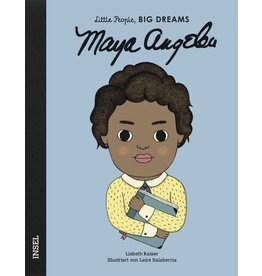 LITTLE PEOPLE - BIG DREAMS Maya Angelou