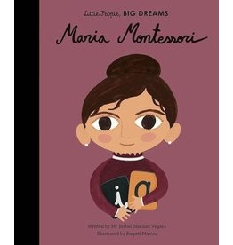LITTLE PEOPLE - BIG DREAMS Maria Montessori