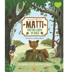 MAGELLAN Matti und das Leben im Wald - Ein Marder zeigt dir sein Zuhause