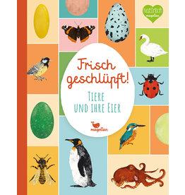 MAGELLAN Frisch geschlüpft! - Tiere und ihre Eier