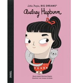 LITTLE PEOPLE - BIG DREAMS Audrey Hepburn
