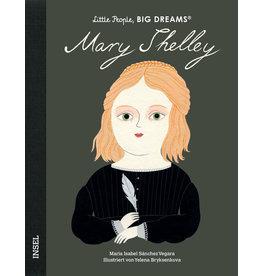 LITTLE PEOPLE - BIG DREAMS Mary Shelley