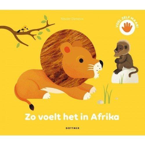 Uitgeverij Gottmer Zo voelt het in Afrika