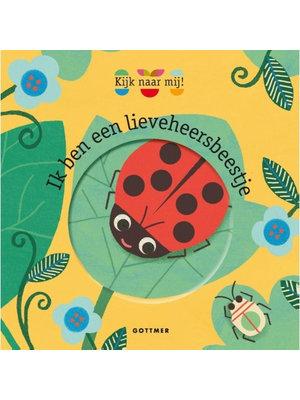 Uitgeverij Gottmer Ik ben een lieveheersbeestje