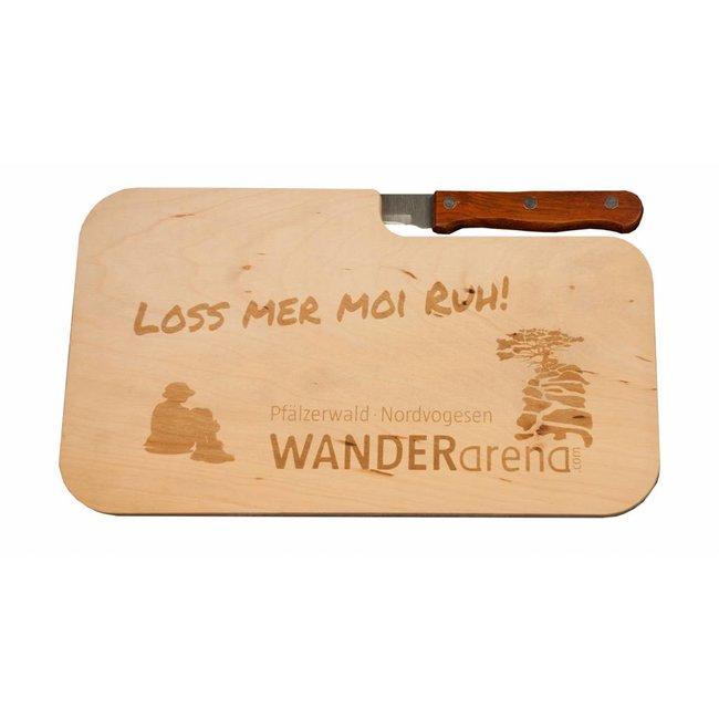 """Loss mer moi Ruh"" - Wanderarena Schneidebrett"