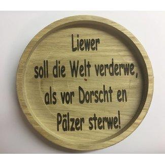 Weinglas/Bierglas untersetzer aus Holz mit Spruch