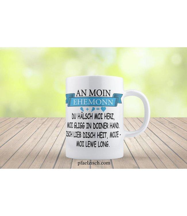 AN MOIN EHEMONN... (Kaffeetasse)