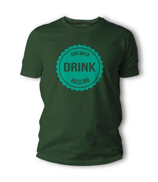 SAVE WATER DRINK RIESLING!