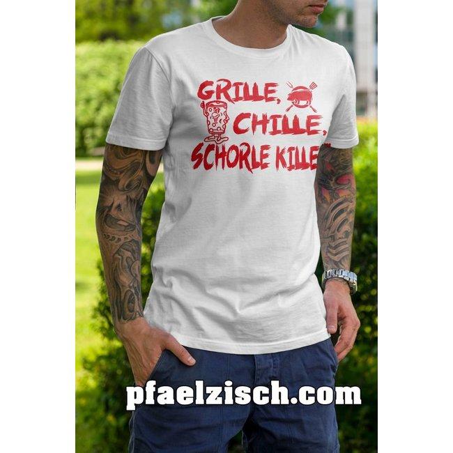 GRILLE, CHILLE, SCHORLE KILLE!