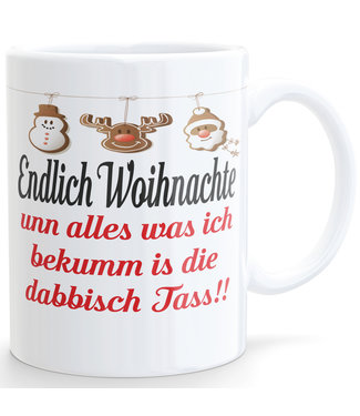 Woihnachts-Tass (Endlich Woihnachte)