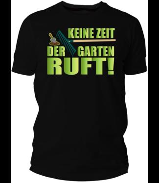 Der Garten ruft T-Shirt  (Damen & Herren T-Shirt mit Farbauswahl)