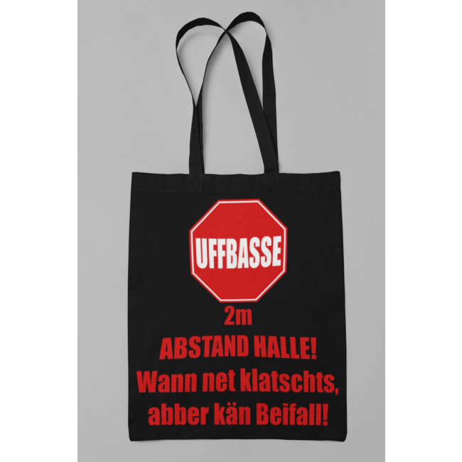 UFFBASSE! 2m ABSTAND HALLE! Einkaufstasche