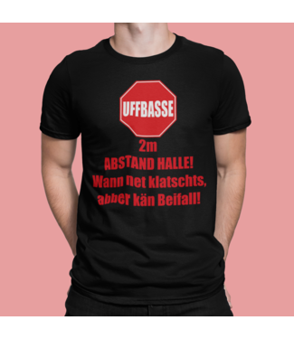 UFFBASSE! 2m ABSTAND HALLE! T-Shirt