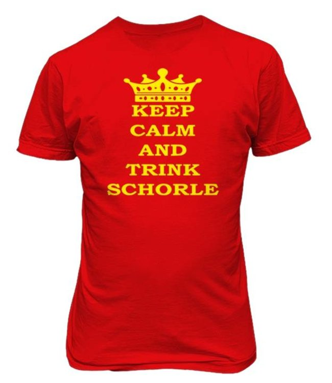 KEEP CALM AND TRINK SCHORLE