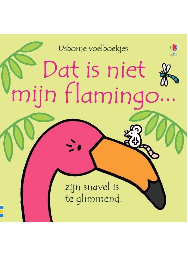 Dit is niet mijn flamingo