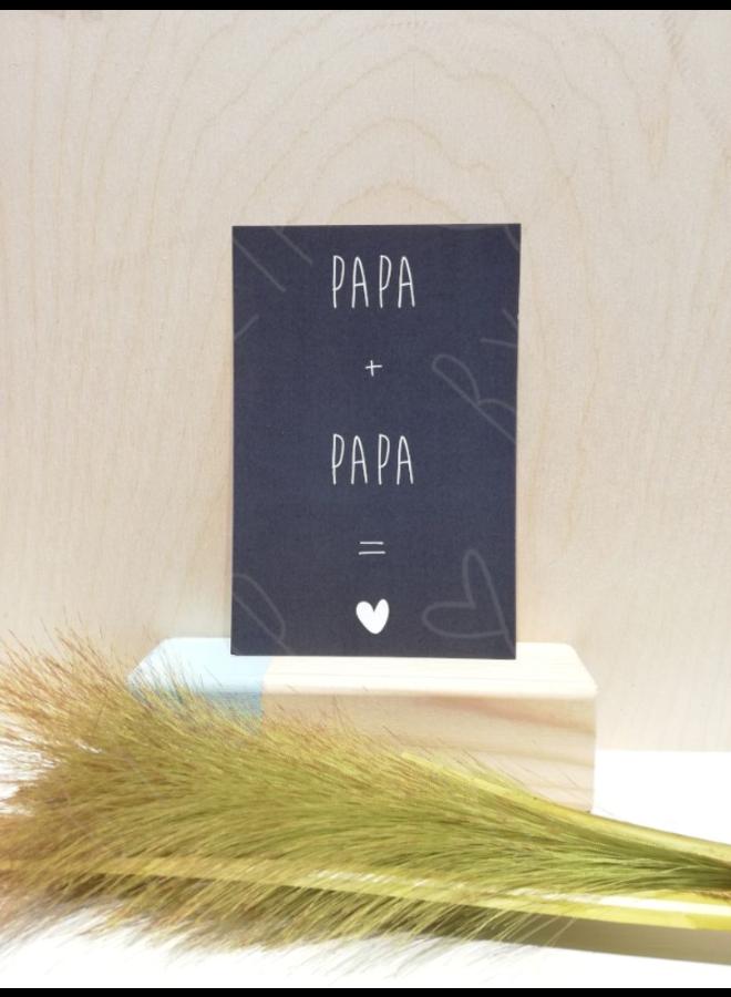 "Kaartje; ""Papa + Papa"""