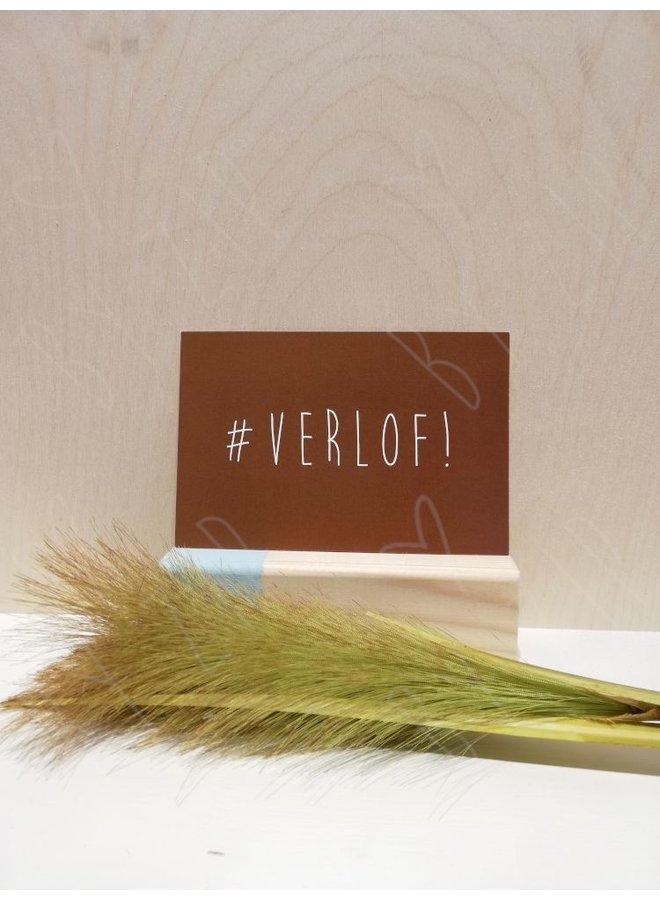 """Kaartje; """"#Verlof"""""""