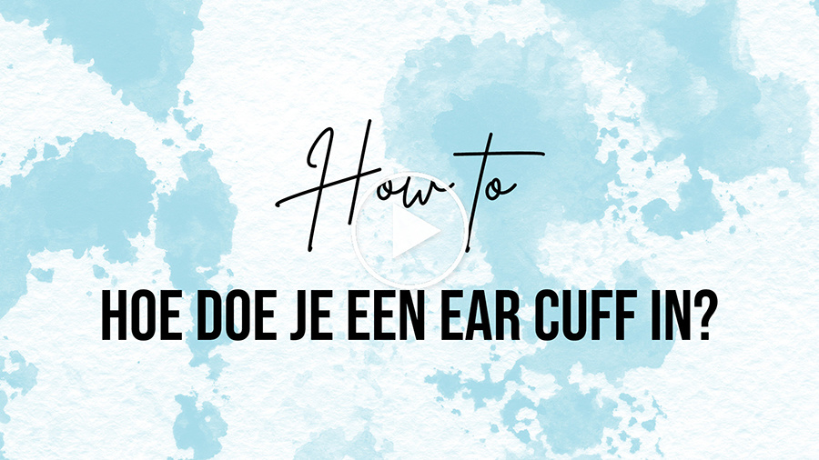 hoe doe je een earcuff in