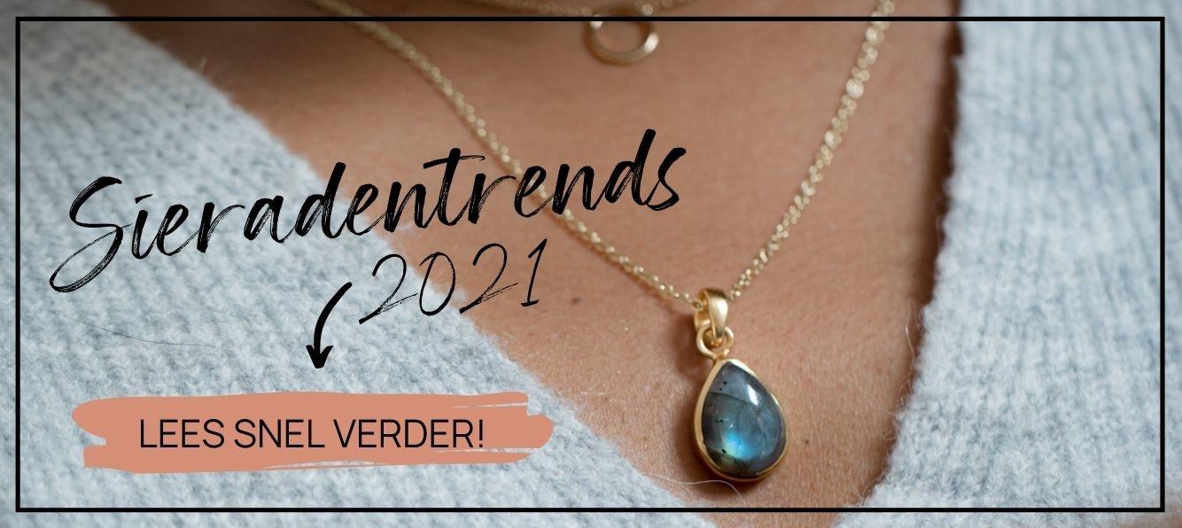 Sieradentrends 2021 | Bekijk snel alle sieraden musthaves voor het komende jaar!