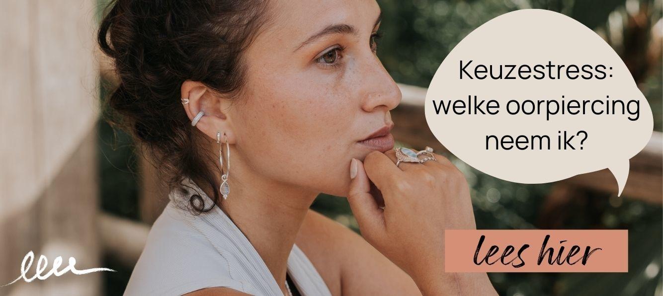 Keuzestress voorkomen: welke oorpiercing neem ik? Lees hier alle over oorpiercings