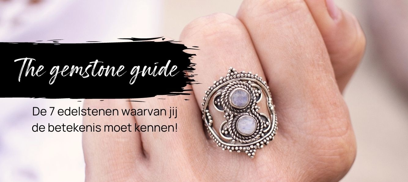 The Gemstone Guide - de 7 edelstenen waarvan jij de betekenis moet kennen!