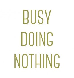 Vanhalst Sticker Busy doing nothing goud 27x25 cm