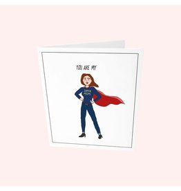 The Gift Label Wenskaart - You are my (super mom)