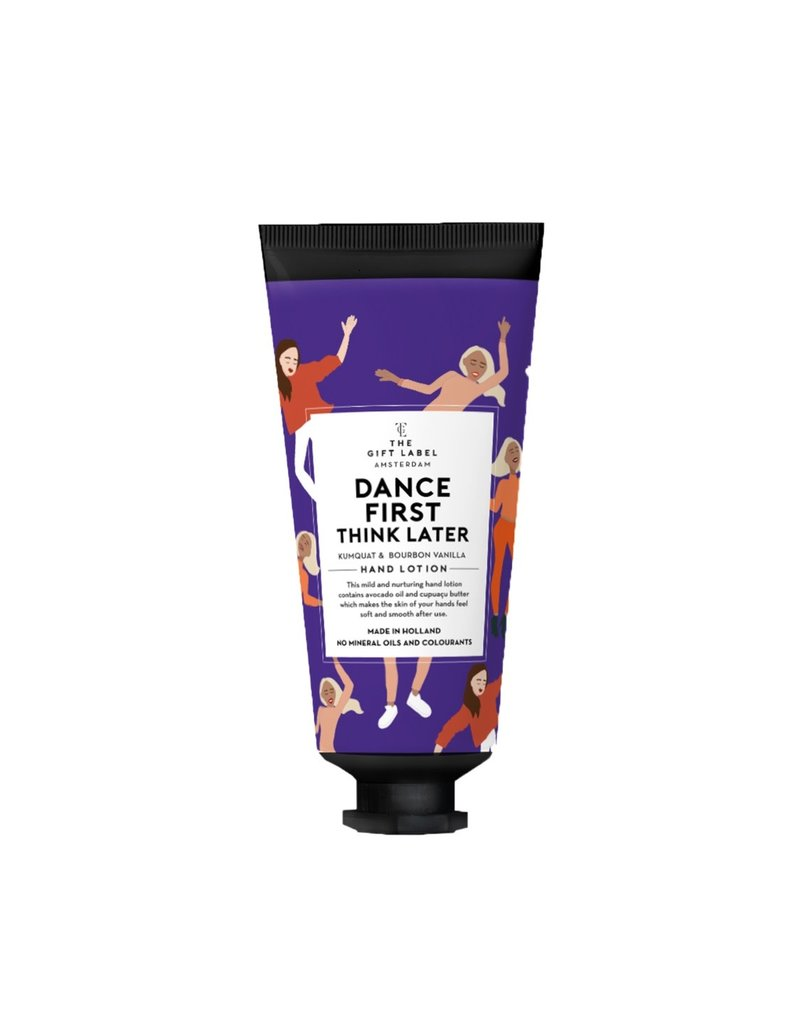 The Gift Label Handcrème in tube - Dance first think later