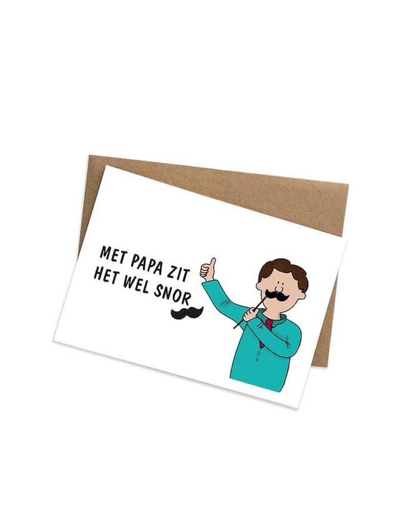 Graag Design Kaartje Graag-Design 'Met papa zit het wel snor'
