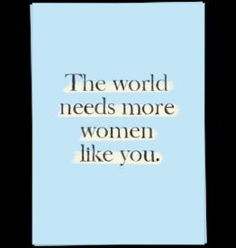 KaartBlanche Kaartje – The world needs more women like you