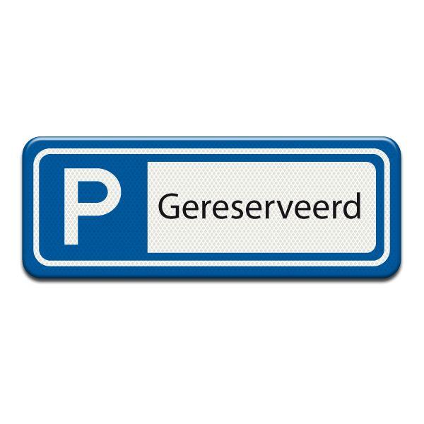 Parkeerplaatsbord Gereserveerd 400 x 150 mm - VOIS-shop