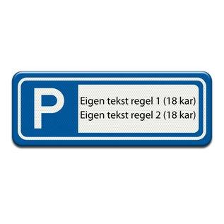 Parkeerplaatsbord eigen tekst 400 x 150 mm