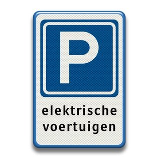 Verkeersbord RVV E04 + tekstregels elektrische voertuigen