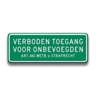 Verkeersbord verboden toegang art.461 afm. 400 mm x 150 mm groen