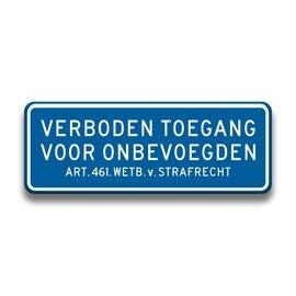 Verkeersbord verboden toegang 400 mm x 150 mm blauw