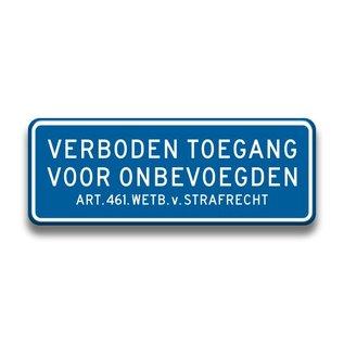Verkeersbord verboden toegang art.461 afm. 400 mm x 150 mm blauw
