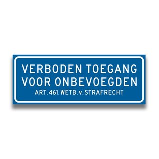 Volkern vlakbord verboden toegang art.461 400 x 150 mm blauw